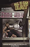 All U Can Eat, Emma Holly, 0425215776