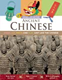Ancient Chinese, Joe Fullman, 159566243X