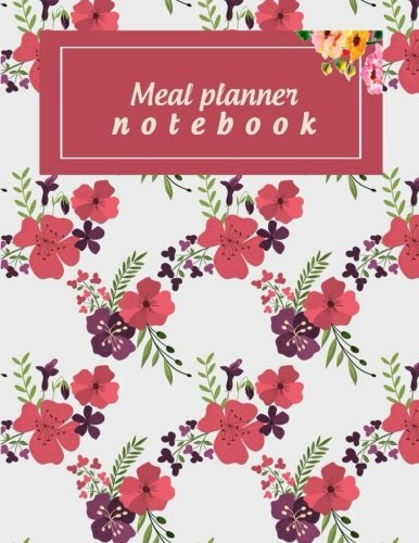 Meal planner notebook: Weekly Meal Planner and Grocery List, Food Planners, Family Meal Planning Notebook 120 Pages Large 8.5