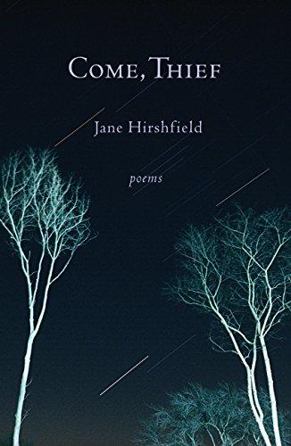 Come, Thief: Poems [Jane Hirshfield] (Tapa Blanda)