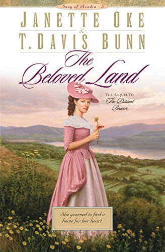 The Beloved Land (Song of Acadia Book #5):