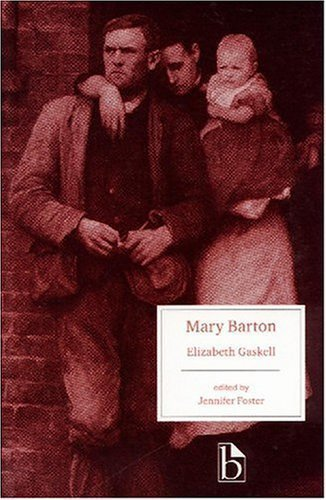 Mary Barton (Broadview Literary Texts) 1st (first) Edition by Gaskell, Elizabeth published by Broadview Press (2000)