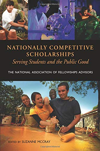 Nationally Competitive Scholarships: Serving Students and the Public Good