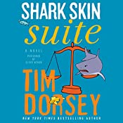 Shark Skin Suite: A Novel | Tim Dorsey