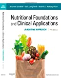 img - for Nutritional Foundations and Clinical Applications: A Nursing Approach, 5e (Foundations and Clinical Applications of Nutrition) book / textbook / text book