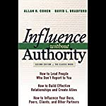 Influence Without Authority | Allan R. Cohen,David L. Bradford