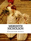 Meredith Nicholson, Collection Novels, Meredith Nicholson, 1500404381