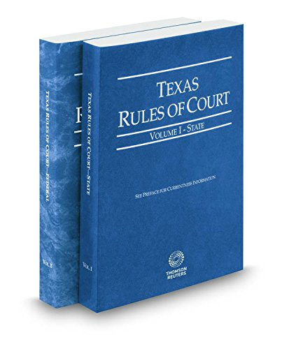 texas-rules-of-court-state-and-federal-2017-ed-vols-i-ii-texas-court-rules