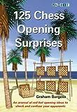 125 Chess Opening Surprises-Graham Burgess
