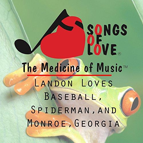 Landon Loves Baseball, Spiderman, and Monroe, Georgia ()