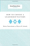 How to Choose a Leadership Pattern, Robert Tannenbaum and Warren H. Schmidt, 1422175529