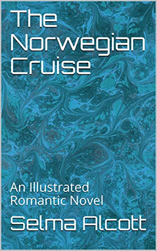 The Norwegian Cruise: An Illustrated Erotic Novel
