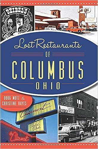 Lost Restaurants Of Columbus Ohio Doug Motz Christine