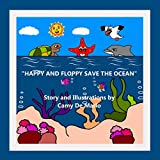 Happy and Floppy save the Ocean (The World of Happy)