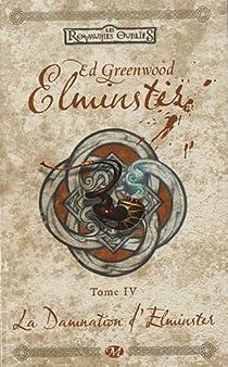 Elminster, tome 4 : La Damnation d'Elminster par Greenwood