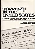 img - for Torrens in the United States: Legal and Economic History and Analysis of American Land-registration Systems by Blair C. Shick (1979-04-01) book / textbook / text book