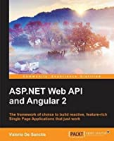 ASP.NET Web API and Angular 2 Front Cover