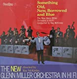 And the New Glenn Miller Orchestra