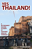 Yes Thailand! A Bittersweet Second Attempt at Teaching English Overseas