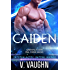 Caiden: Intergalactic Dating Agency #6 (Greenville Alien Mail Order Brides Book 1)