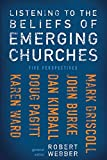 img - for Listening to the Beliefs of Emerging Churches: Five Perspectives book / textbook / text book