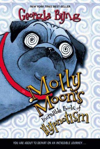 Amazon molly moons incredible book of hypnotism ebook molly moons incredible book of hypnotism by byng georgia fandeluxe PDF