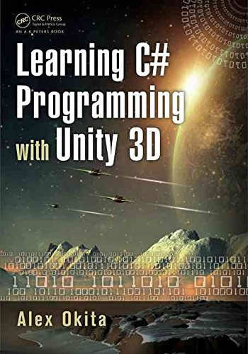 [(Learning C# Programming with Unity 3D)] [By (author) Alex Okita] published on (September, 2014)