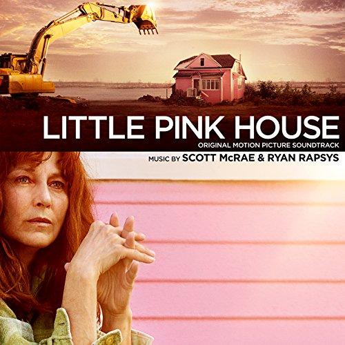 - Little Pink House (Original Motion Picture Soundtrack)