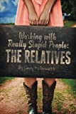 Working with Really Stupid People: The Relatives