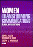 Women Transforming Communications : Global Intersections, , 0803972660