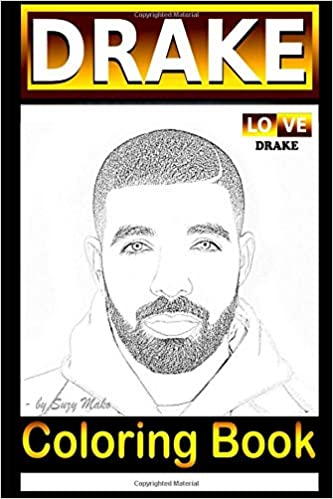 Drake Coloring Book 24 Coloring Pages For All Drake Fans