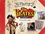 The Pirates! Band of Misfits: The Making of the Sony/Aardman Movie