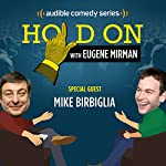 Mike Birbiglia Tees Up an Awkward Performance | Eugene Mirman,Mike Birbiglia