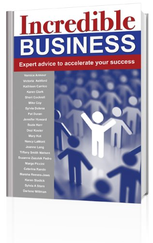 Incredible Business: Expert advice to accelerate your business
