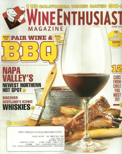 Wine Enthusiast Magazine June 2011 How to Pair Wine & (Family Winery Cabernet Sauvignon)