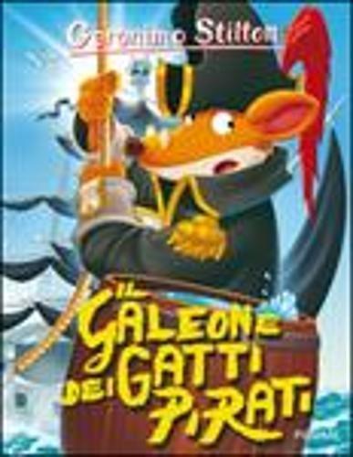 Geronimo Stilton: Il galeone dei gatti pirati pdf