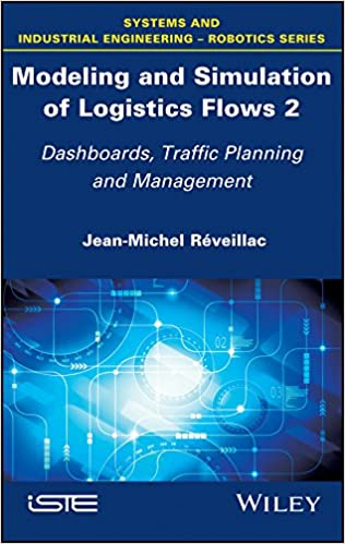 Modeling and Simulation of Logistics Flows 2: Dashboards
