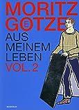 Moritz Götze aus meinem Leben Vol. 2: Götzes POP