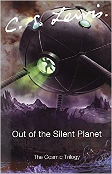 Book Out of the Silent Planet (Cosmic Trilogy) by C. S. Lewis (2005-11-01)