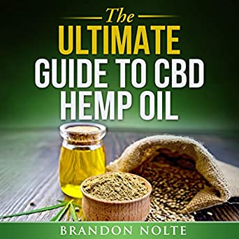 Amazon com: The Ultimate Guide to CBD Oil (Audible Audio Edition