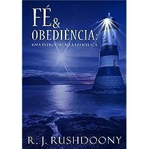 Fé e obediência: Uma introdução à lei bíblica (Portuguese Edition)