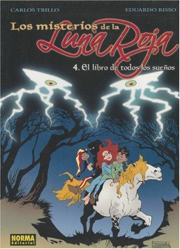 Download Los Misterios De La Luna Roja 4 El Libro De Todos Los