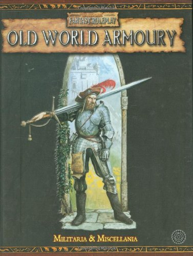 Old World Armoury: Miscellanea and Militaria (Warhammer Fantasy Roleplay) by Warhammer Fantasy Roleplay 2nd Edition Black (Image #1)