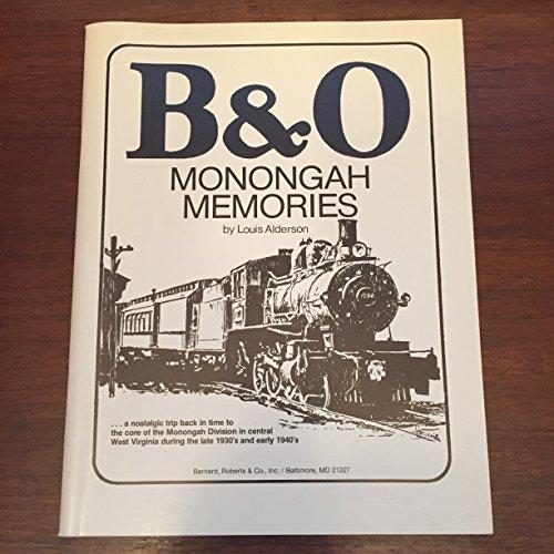 B&O monongah memories