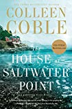 The House at Saltwater Point (A Lavender Tides Novel)