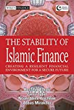 THE STABILITY AND RESILIENCE OF ISLAMIC FINANCE