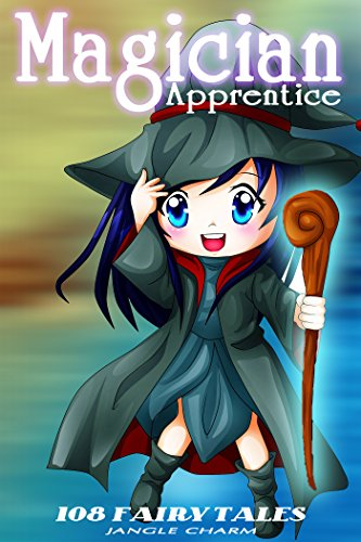 Magicians Apprentice Magic (Fantasy Adventure Books for Teens - MAGICIAN APPRENTICE: Action, Fantasy, Adventure, Magic, Epic, Magician, Reading, Short Reads, Fairy Tales, Bedtime, ... Suspense, Folklore (108 Fairy)