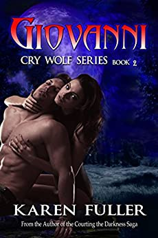 Giovanni: Cry Wolf Series by [Fuller, Karen]