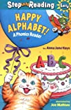 Happy Alphabet! A Phonics Reader (Step-Into-Reading, Step 1)