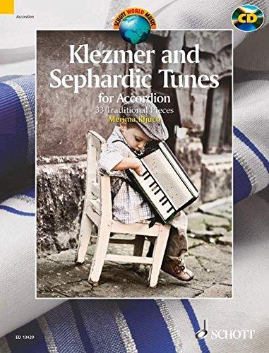 Klezmer and Sephardic Tunes: 33 Traditional Pieces for Accordion. Akkordeon. Ausgabe mit CD. (Schott World Music)